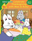 Celebrate Thanksgiving with Max and Ruby! (Sticker Stories) (Max and Ruby