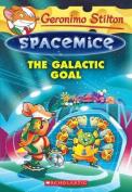 The Galactic Goal (Geronimo Stilton Spacemice #4) (Geronimo Stilton