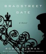 Bradstreet Gate [Audio]