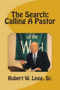 The Search: Calling a Pastor