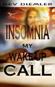 Insomnia My Wake-Up Call