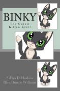 Binky: The Cutest Kitten Ever!