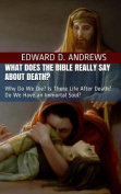 What Does the Bible Really Say about Death?