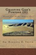 Grasping God's Purpose (II)