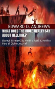 What Does the Bible Really Say about Hellfire?