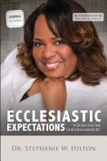 Ecclesiastic Expectations