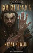 Rough Magick (Gnomesaga)