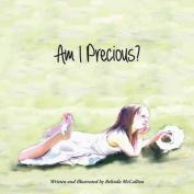 Am I Precious