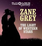 The Light of Western Stars [Audio]