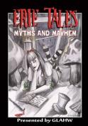 Erie Tales Myths and Mayhem