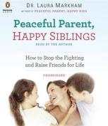 Peaceful Parent, Happy Siblings [Audio]