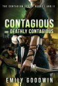 Contagious and Deathly Contagious