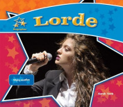 Lorde:: Singing Sensation
