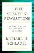 Three Scientific Revolutions