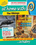 The Vikings (At Home with)