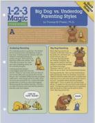 Big Dog vs. Underdog Parenting Styles
