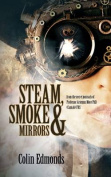 Steam, Smoke and Mirrors