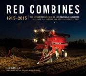 Red Combines 1915-2015