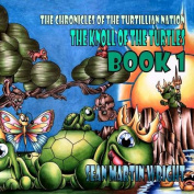 The Knoll of the Turtles Book 1
