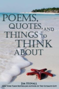 Poems, Quotes, and Things to Think about