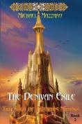 The Denivan Exile