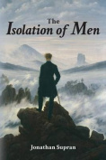 The Isolation of Men