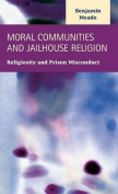 Moral Communities and Jailhouse Religion