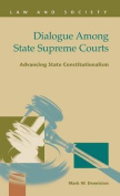Dialogue Among State Supreme Courts