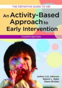 Activity-Based Approach to Early Intervention, Fourth Edition