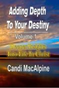 Adding Depth to Your Destiny