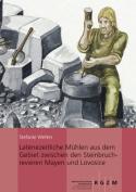 Latenezeitliche Muhlen Aus Dem Gebiet Zwischen Den Steinbruchrevieren Mayen Und Lovosice  [GER]
