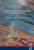 Unlicensed Capitalism, Greek Style