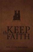 Keep the Faith Vol.1 on Education