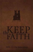 Keep the Faith Vol.1 on Education