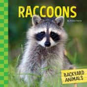 Raccoons (Backyard Animals)