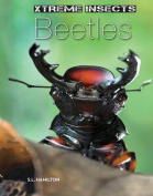 Beetles (Xtreme Insects)