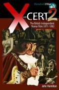 X-CERT 2: The British Independent Horror Film