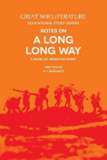 Great War Literature Notes on a Long Long Way