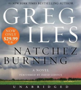 Natchez Burning (Penn Cage) [Audio]