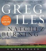 Natchez Burning (Penn Cage) [Audio]