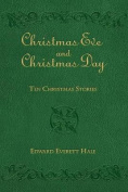 Christmas Eve and Christmas Day