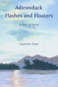 Adirondack Flashes and Floaters