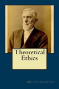 Theoretical Ethics