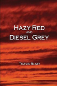Hazy Red and Diesel Grey
