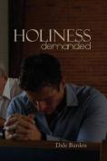 Holiness Demanded