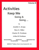 Activities Keep Me Going and Going