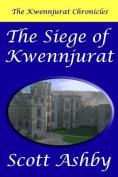 The Siege of Kwennjurat
