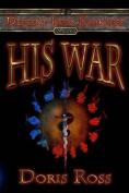 His War