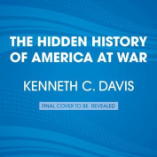 The Hidden History of America at War [Audio]