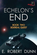 Echelon's End, Book Two